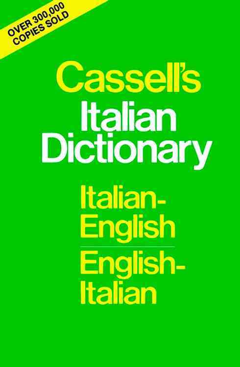 Cassell's Italian Dictionary By Rebora, Piero (EDT)/ Guercio, Francis Michael/ Haywood, Arthur L. (COM)/ Rebora, Piero/ Guercio, Francis Michael (EDT)/ Hayward, Arthur Lawrence (EDT)